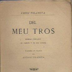 Libros antiguos: DEL MEU TROS. ESCENAS CATALANAS DE CARRER Y DE MES ENFORA / E. VILANOVA. BCN : LA RENAIXENSA, 1879.. Lote 107781451