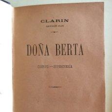 Libri antichi: DOÑA BERTA- CUERVO- SUPERCHERIA- LEOPOLDO ALAS- CLARIN- 1.892. Lote 108040371