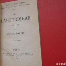 Libros antiguos: VICTOR POUPIN: LES LABOURDIÈRE (BIBLIOTHÈQUE NATIONALE, PARÍS, 1864) 1ª ED. ¡ORIGINAL! ¡RARO!. Lote 108252663