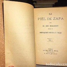 Libros antiguos: BALZAC : LA PIEL DE ZAPA. (MADRID, 1875 LIB ANILLO 2 TOMOS. TRADUCCIÓN DE ORTEGA Y FRÍAS . Lote 108328587