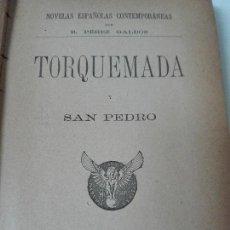 Libros antiguos: TORQUEMADA Y SAN PEDRO BENITO PEREZ GALDOS 1895 PRIMERA EDICION. Lote 108698011