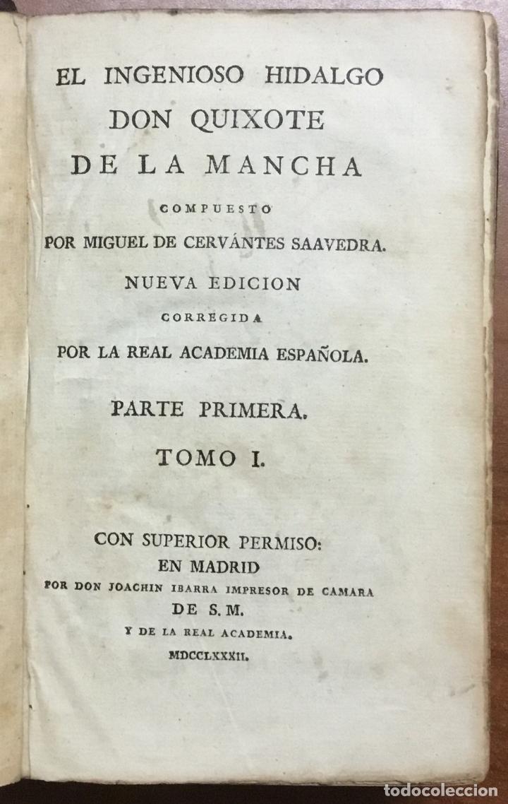 Libros antiguos: EL INGENIOSO HIDALGO DON QUIXOTE DE LA MANCHA. IBARRA, 1782. 4 TOMOS. 24 LÁMINAS Y UN MAPA PLEGADO. - Foto 2 - 108988911