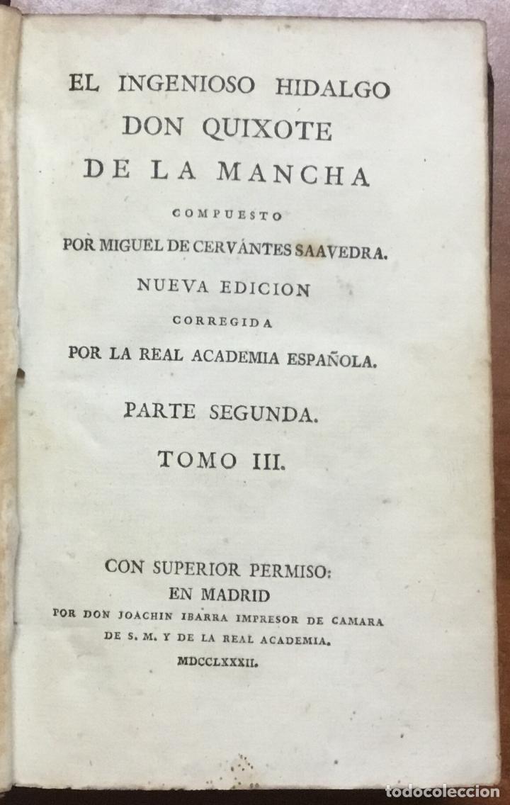 Libros antiguos: EL INGENIOSO HIDALGO DON QUIXOTE DE LA MANCHA. IBARRA, 1782. 4 TOMOS. 24 LÁMINAS Y UN MAPA PLEGADO. - Foto 7 - 108988911