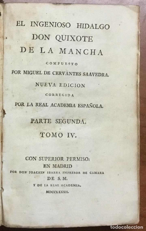 Libros antiguos: EL INGENIOSO HIDALGO DON QUIXOTE DE LA MANCHA. IBARRA, 1782. 4 TOMOS. 24 LÁMINAS Y UN MAPA PLEGADO. - Foto 9 - 108988911