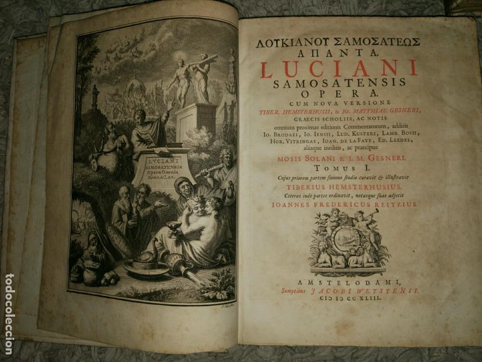 Libros antiguos: Luciani Samosatensis. Mosis Solani & I.M Gesneri. Opera Cum Nova Versione. 1743-46. 4 Vol. - Foto 3 - 109037515