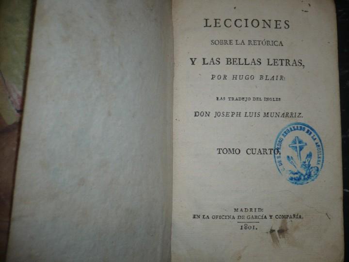 Libros antiguos: LECCIONES SOBRE RETORICA Y BELLAS LETRAS HUGO BLAIR 1801 MADRID TOMO 4º - Foto 2 - 109044999