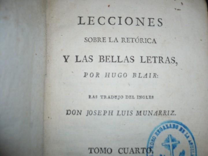 Libros antiguos: LECCIONES SOBRE RETORICA Y BELLAS LETRAS HUGO BLAIR 1801 MADRID TOMO 4º - Foto 3 - 109044999