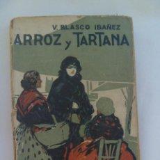 Libros antiguos: ARROZ Y TARTANA , DE VICENTE BLASCO IBAÑEZ . EDITORIAL PROMETEO . PRINCIPIOS DE SIGLO.. Lote 109104775