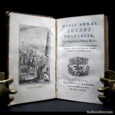 Libros antiguos: AÑO 1767 LUCANO PHARSALIA GRABADO FRONTISPICIO CLÁSICOS GRECOLATINOS ANTIGUA ROMA FARSALIA BARBOU. Lote 109364263