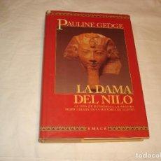 Libros antiguos: LA DAMA DEL NILO. Lote 109387599