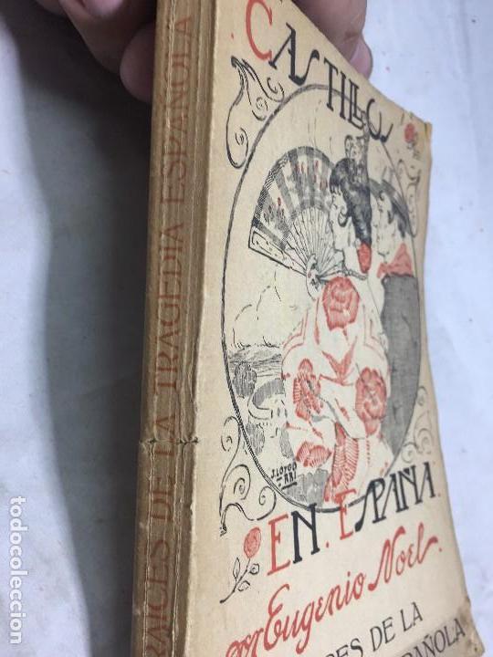 Libros antiguos: Castillos en España Eugenio Noel Valladolid ppios siglo XX Raices de la tragedia española - Foto 2 - 109407035