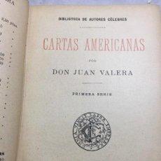 Libros antiguos: CARTAS AMERICANAS JUAN DE VALERA PRIMERA SERIE 1889 MADRID FUENTES Y CAPDEVILLE. Lote 109407575