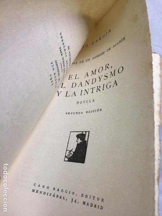 Libros antiguos: El Amor el dandysmo y la intriga Pío Baroja 1923 Caro Raggio editor 2ª edición - Foto 3 - 109434635