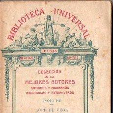 Libros antiguos: LOPE DE VEGA : LA MOZA DE CÁNTARO (BIBL. UNIVERSAL, 1913). Lote 109476343