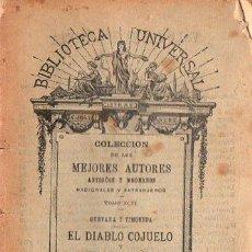 Libros antiguos: EL DIABLO COJUELO Y ALIVIO DE CAMINANTES (BIBL. UNIVERSAL, 1913). Lote 109476875