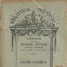 Libros antiguos: ROMANCERO CABALLERESCO (BIBL. UNIVERSAL, 1904). Lote 109477035