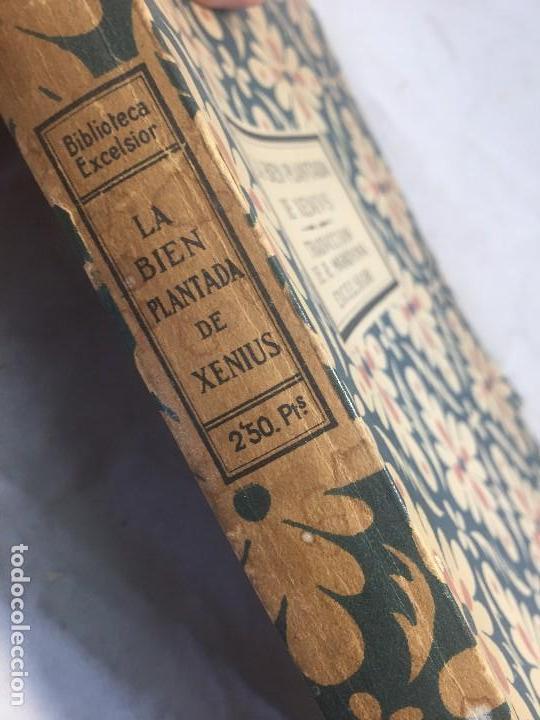 Libros antiguos: La Bien Plantada Xenivs Eugenio DOrs biblioteca excelsior Traducción Rafael Marquina rústica - Foto 2 - 109801787