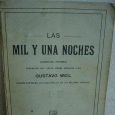 Libros antiguos: LAS MIL Y UNA NOCHES TRADUCIDAS POR GUSTAVO WEIL. BARCELONA 1858. Lote 110263959