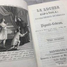 Alte Bücher - La Locura Española 1837 Pigault-Lebrun español 2 tomos en un Volumen grabados Saurí Barcelona - 110954163