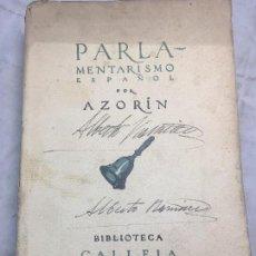 Libros antiguos: PARLAMENTARISMO ESPAÑOL POR AZORÍN 1904 1916 EDICIÓN NUMERADA EJEMPLAR 6 CALLEJA PAPEL HILO. Lote 111052075