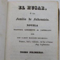 Libros antiguos: EL HUSAR O LA FAMILIA FALKENSTEIN- VOLUMEN I- BARCELONA 1832 TRADUCCION: R.M ESCAMILLA-10,5 X 7,3 CM. Lote 111228283