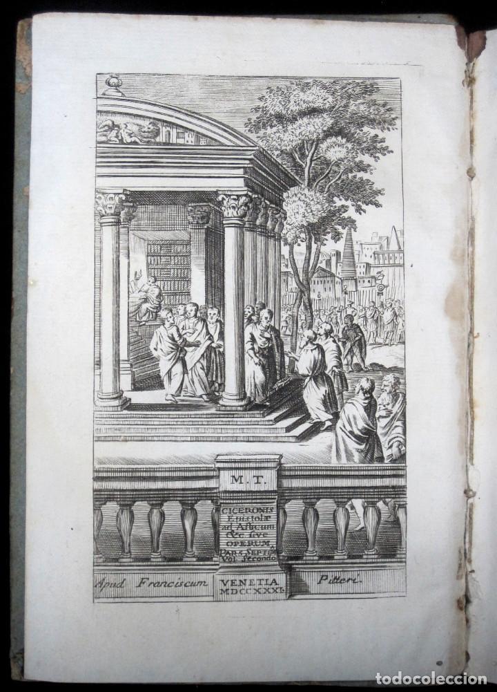 Libros antiguos: Año 1731 Cicerón Cartas a Ático Cartas a su hermano Venecia Frontispicio grabado Antigua Roma - Foto 2 - 111535731