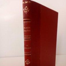 Libros antiguos: VICENTE BLASCO IBAÑEZ. VIVA LA REPÚBLICA. LA EXPLOSIÓN. EDITORIAL CELIA. Lote 111789923