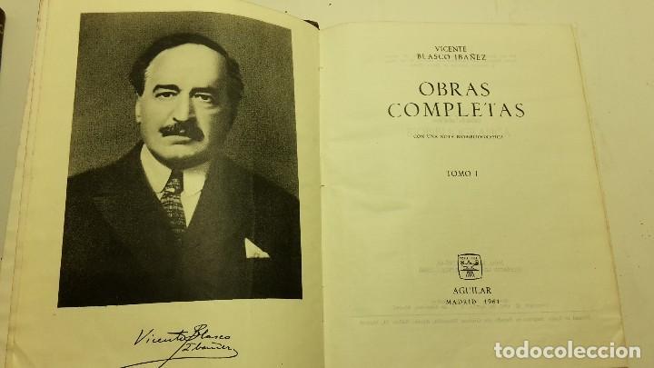 Libros antiguos: OBRAS COMPLETAS DE VICENTE BLASCO IBAÑEZ (3 TOMOS), EDITORIAL AGUILAR, 1961 - Foto 4 - 111809111