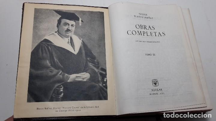 Libros antiguos: OBRAS COMPLETAS DE VICENTE BLASCO IBAÑEZ (3 TOMOS), EDITORIAL AGUILAR, 1961 - Foto 7 - 111809111