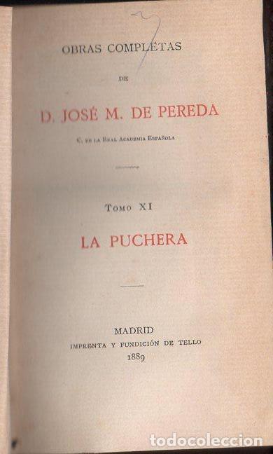 JOSÉ MARÍA DE PEREDA : LA PUCHERA (TELLO, 1889) (Libros antiguos (hasta 1936), raros y curiosos - Literatura - Narrativa - Clásicos)