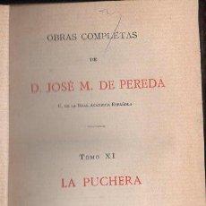 Libros antiguos: JOSÉ MARÍA DE PEREDA : LA PUCHERA (TELLO, 1889). Lote 112261428