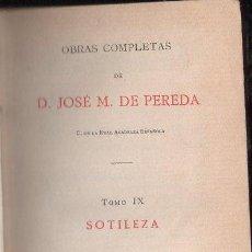 Libros antiguos: JOSÉ MARÍA DE PEREDA : SOTILEZA (TELLO, 1888). Lote 112261787