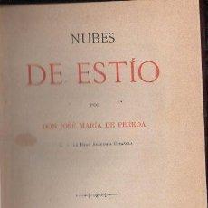Libros antiguos: JOSÉ MARÍA DE PEREDA : NUBES DE ESTÍO (TELLO, 1891). Lote 112261971