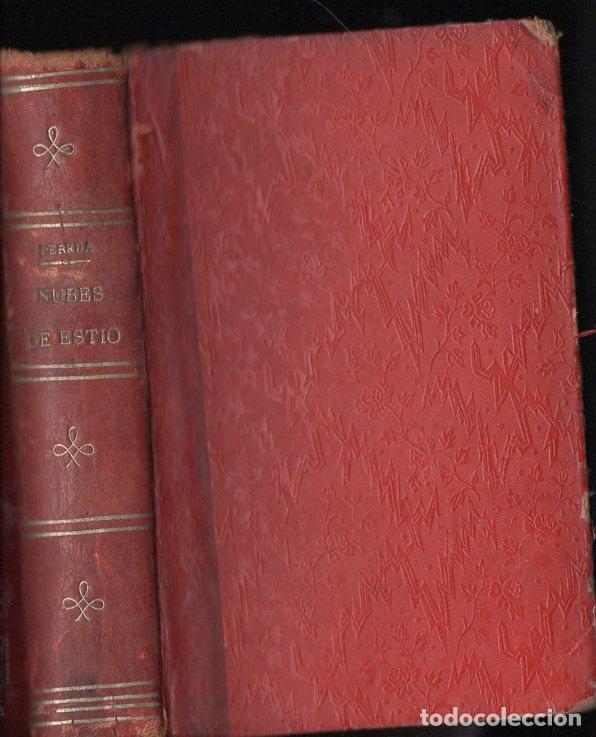 Libros antiguos: JOSÉ MARÍA DE PEREDA : NUBES DE ESTÍO (TELLO, 1891) - Foto 2 - 112261971