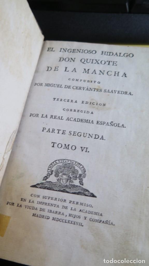 Libros antiguos: 1787. DON QUIJOTE DE LA MANCHA. QUIXOTE. MIGUEL DE CERVANTES. ED. IBARRA. 1787. 6 TOMOS - Foto 6 - 112300263