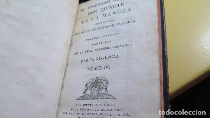 Libros antiguos: 1787. DON QUIJOTE DE LA MANCHA. QUIXOTE. MIGUEL DE CERVANTES. ED. IBARRA. 1787. 6 TOMOS - Foto 16 - 112300263