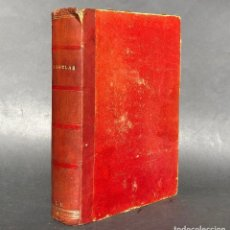 Libros antiguos: 1882 VARIAS NOVELAS EN UN TOMO - PIEL - LIBRO ANTIGUO. Lote 112439591