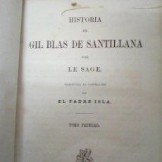 Libros antiguos: CURIOSO LIBRO 1870, HISTORIA DE GIL BLAS DE SANTILLANA - EDICION UNICA.. Lote 112939011
