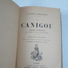Libros antiguos: LE CANIGOU, JACINT VERDAGUER, 1889, TRADUCTION FRANÇAISE, ALBERT SAVINE ÉDITEUR, PARIS. 12X18,5CM. Lote 113052075