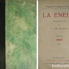 """Libros antiguos: VIRGILIO. LA ENEIDA. VERSIÓN CASTELLANA POR EUGENIO DE OCHOA. """"BIBLIOTECA ARTE Y LETRAS"""". 1914.. Lote 113567263"""