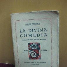 Libros antiguos: LA DIVINA COMEDIA. DANTE ALIGUIERI. TRADUCCION: M. ARANDA SANJUAN. EDITORIAL IBERICA 1934 . Lote 113598479
