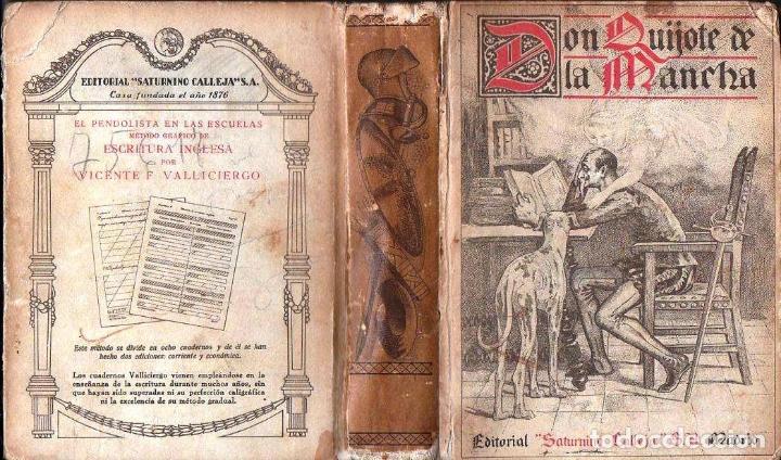 CERVANTES : DON QUIJOTE DE LA MANCHA (SATURNINO CALLEJA, 1905) (Libros antiguos (hasta 1936), raros y curiosos - Literatura - Narrativa - Clásicos)