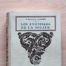 Libros antiguos: VICENTE BLASCO IBÁÑEZ - LOS ENEMIGOS DE LA MUJER - PROMETEO 1924. Lote 114214239