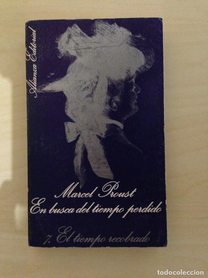 EN BUSCA DEL TIEMPO PERDIDO - MARCEL PROUST - ALIANZA EDITORIAL (Libros antiguos (hasta 1936), raros y curiosos - Literatura - Narrativa - Clásicos)