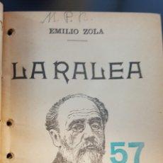 Libros antiguos: TRES NOVELAS DE ÉMILE ZOLA (1906): LA TABERNA, LA RALEA, EL PECADO DEL ABATE MOURET. Lote 114706843