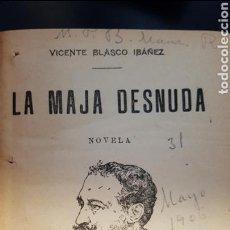 Libros antiguos: CUATRO NOVELAS DE BLASCO IBÁÑEZ (1906): FLOR DE MAYO, LA MAJA DESNUDA, ENTRE NARANJOS, SÓNNICA LA. Lote 114710167