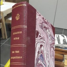 Libros antiguos: LOS TRES MOSQUETEROS, Y 20 AÑOS DESPUES. LA NOVELA DE LA LIBERTAD, OBRA COMPLETA. AÑOS 20, RARISIMO. Lote 114837731