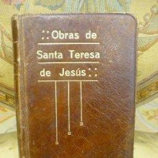 Libros antiguos: OBRAS DE SANTA TERESA DE JESÚS. EDICIÓN Y NOTAS DEL P. SILVERIO DE SANTA TERESA. 2ª EDICIÓN 1.930.. Lote 114863563