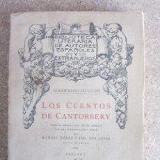 Libros antiguos: LOS CUENTOS DE CANTORBERY. TOMO II. GODOFREDO CHAUCER. ED. REUS 1921. INTONSO, . Lote 114941711