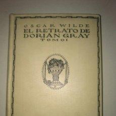 Libros antiguos: EL RETRATO DE DORIAN GRAY OSCAR WILDE ED. ATENEA 1918. Lote 115254444